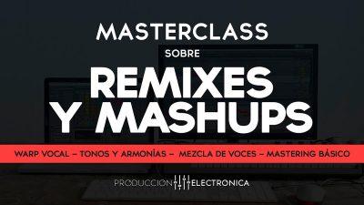 Masterclass sobre Edits, Remixes y Mashups